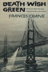 Death Wish Green by Frances Crane book cover. Back and white paining of Golden Gate bridge. Car headlights illuminate on the bridge.