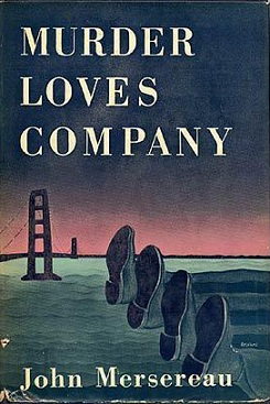 Murder Loves Company by John Mersereau book cover. Two pairs of legs lying down with Golden Gate bridge in background.