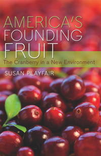 America's founding fruit: the cranberry in a new environment