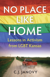 No place like home: lessons in activism from LGBT Kansas book cover