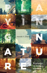 Playing nature : ecology in video games, Electronic mediations, 58 book cover