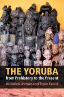Image of book cover : The Yoruba from prehistory to the present