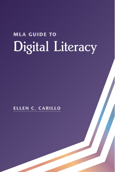 MLA Guide to Digital Literacy book cover