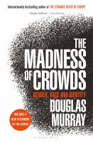 The madness of crowds: gender, race and identity book cover