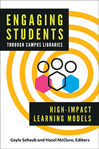 Engaging Students Through Campus Libraries: High-Impact Learning Models book cover