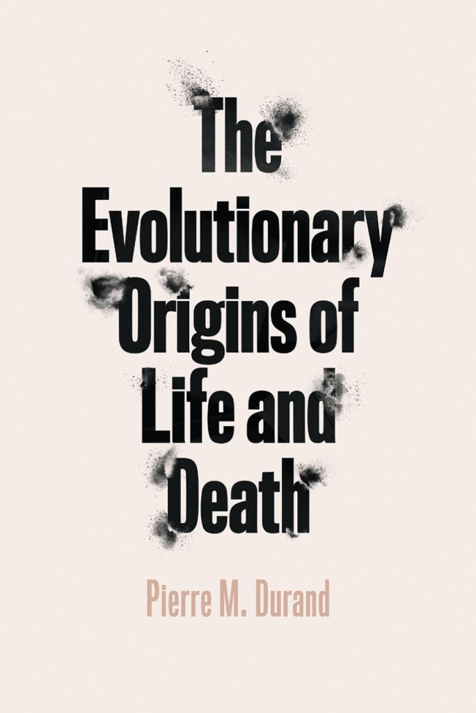 The Evolutionary Origins of Life and Death book cover. Black bolded text over white background.
