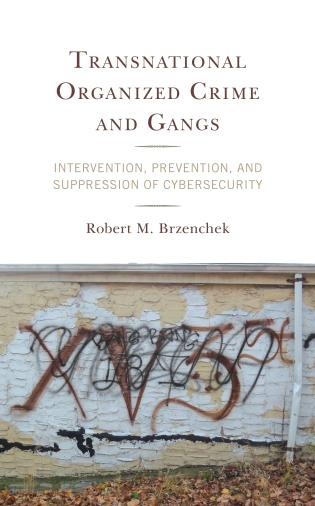 Transnational organized crime and gangs book cover. Graffiti on building/wall.